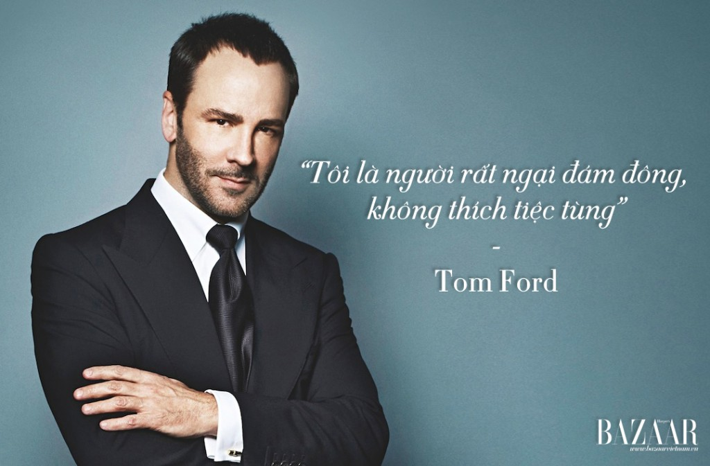 Tom-Ford-tuyen-ngon-quote-of-the-year-2015