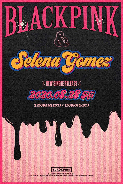 BLACKPINK bắt tay Selena Gomez