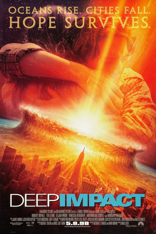 Những bộ phim về ngày tận thế: Deep Impact (1998) - Thảm họa hủy diệt