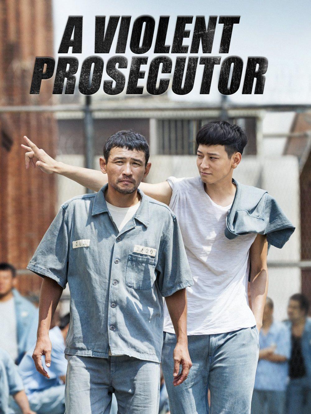 Công tố viên hung bạo - A Violent Prosecutor (2016)