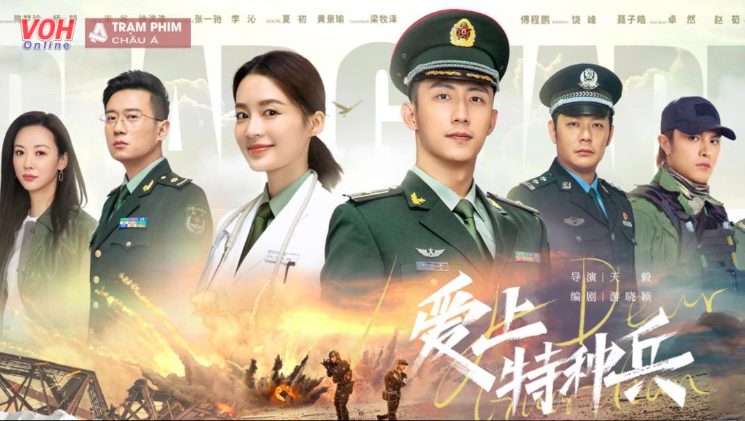 Những bộ phim về bác sĩ hay nhất Trung Quốc:Quân trang thân yêu