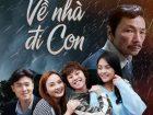 Các bộ phim truyền hình Việt Nam hay nhất: Về nhà đi con